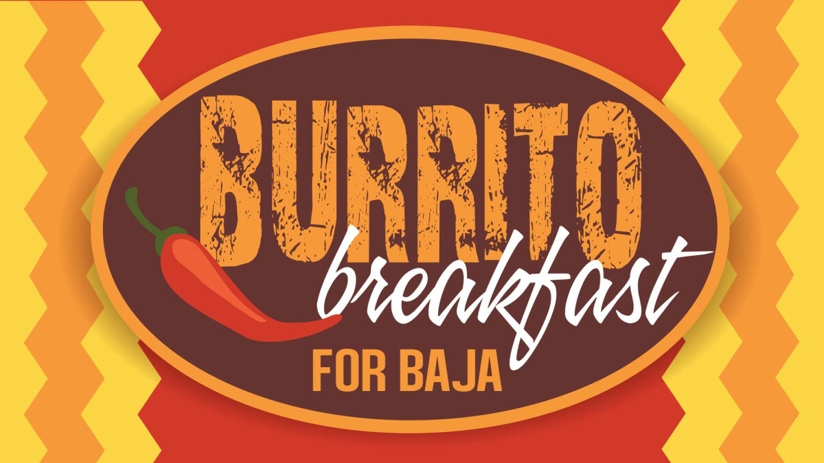 Burrito Breakfast for Baja