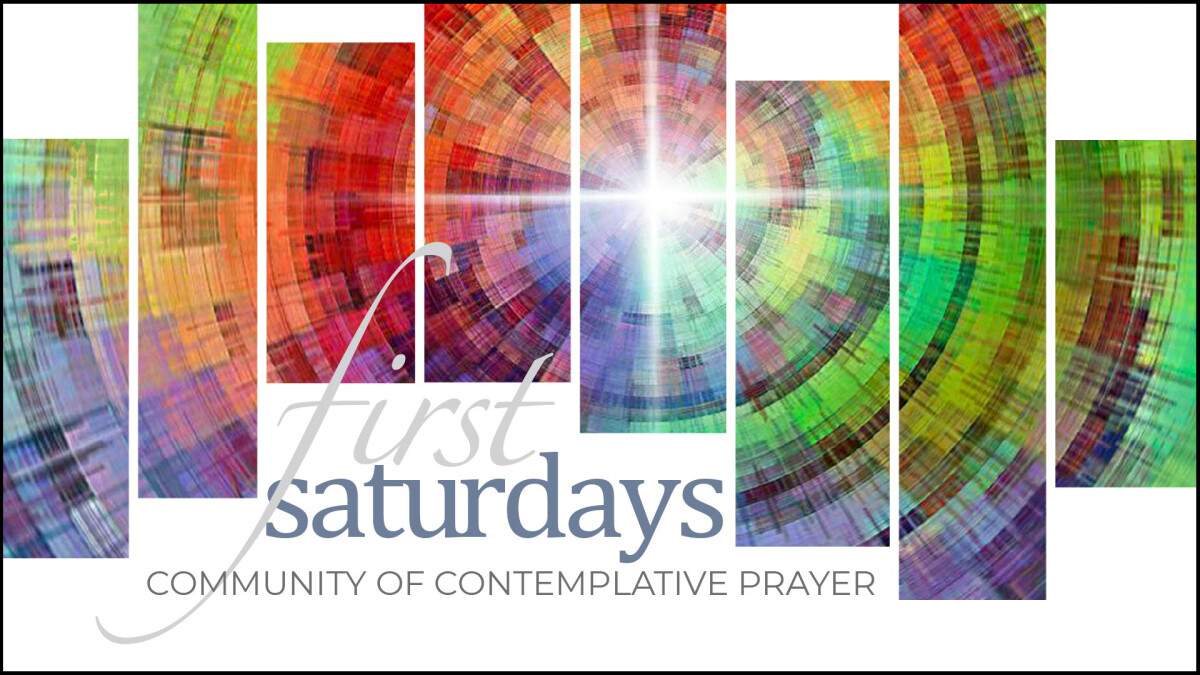 First Saturdays Contemplative Prayer