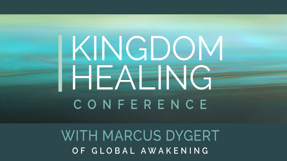 Kingdom Healing Conference
