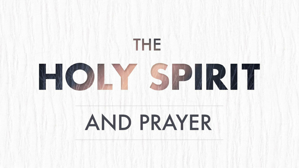 Young Adults: The Holy Spirit & Prayer Class