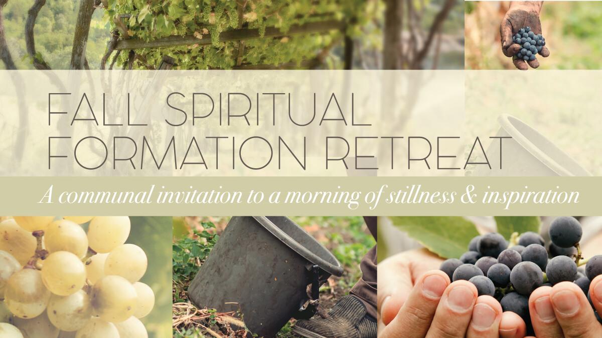 Fall Spiritual Formation Retreat